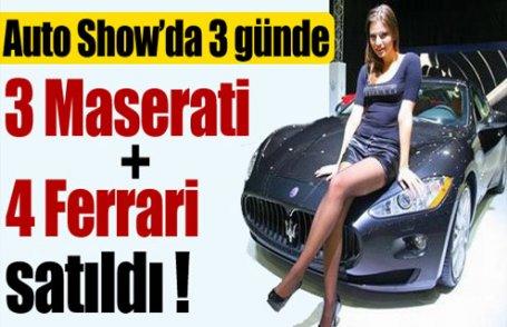 3 günde 3 Maserati, 4 de Ferrari satıldı
