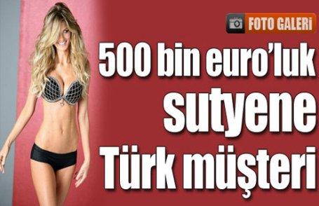 500 bin euro'luk sutyene Türk müşteri !