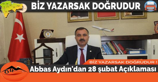 Abbas Aydın'dan 28 şubat Açıklaması