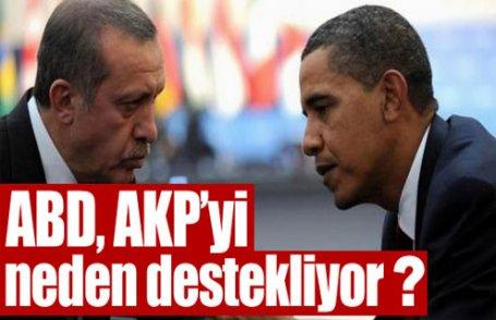 ABD, AKP'yi neden destekliyor?