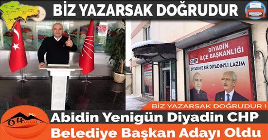 Abidin Yenigün Diyadin CHP Belediye Başkan Adayı Oldu