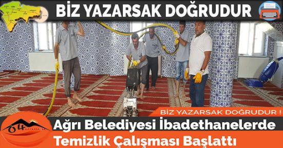 Ağrı Belediyesi İbadethanelerde Temizlik Çalışması Başlattı