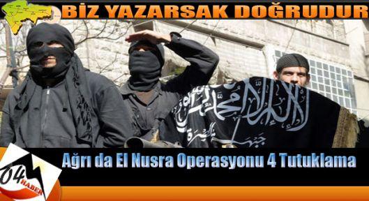 Ağrı da El Nusra Operasyonu