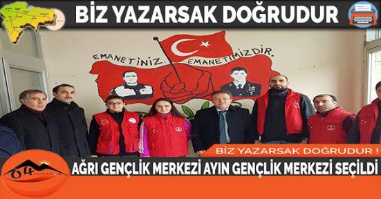 """AĞRI GENÇLİK MERKEZİ"" AYIN GENÇLİK MERKEZİ SEÇİLDİ"