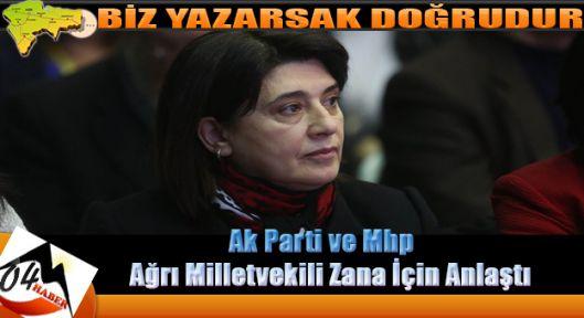 Ağrı Hdp Milletvekili Leyla Zana da Anlaştılar