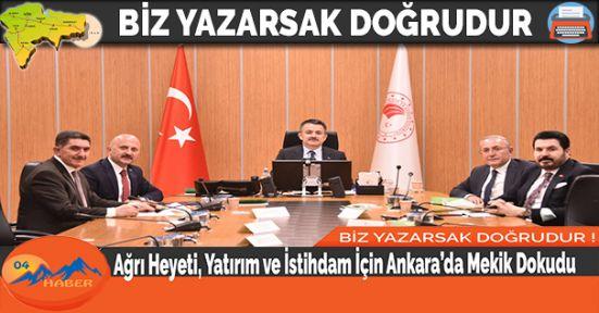 Ağrı Heyeti, Yatırım ve İstihdam İçin Ankara'da Mekik Dokudu