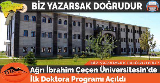Ağrı İbrahim Çeçen Üniversitesin'de İlk Doktora Programı Açıldı