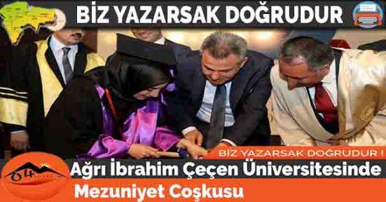 Ağrı İbrahim Çeçen Üniversitesinde Mezuniyet Coşkusu