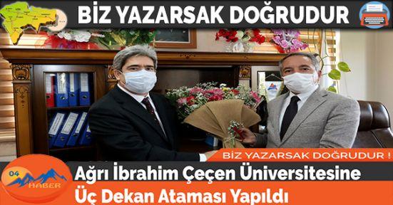 Ağrı İbrahim Çeçen Üniversitesine Üç Dekan Ataması Yapıldı