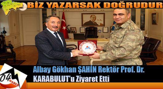 Ağrı İl Jandarma Komutanı J. Kd. Albay Gökhan ŞAHİN Rektör Prof. Dr. KARABULUT'u Ziyaret Etti