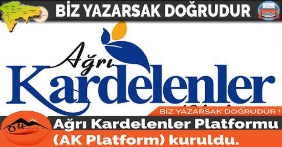 Ağrı Kardelenler Platformu (AK Platform) kuruldu.