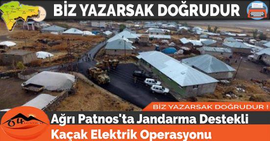 Ağrı Patnos'ta Jandarma Destekli Kaçak Elektrik Operasyonu