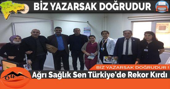 Ağrı Sağlık Sen Türkiye'de Rekor Kırdı