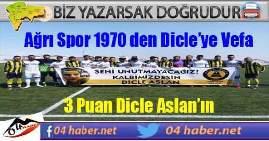 Ağrı Spor 1970 den Dicle'ye Vefa