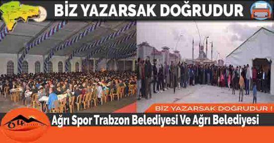 Ağrı Spor Trabzon Belediyesi Ve Ağrı Belediyesi