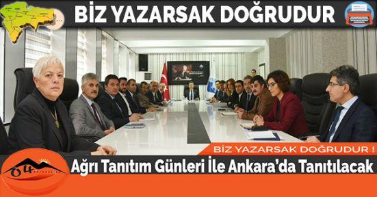 Ağrı Tanıtım Günleri İle Ankara'da Tanıtılacak