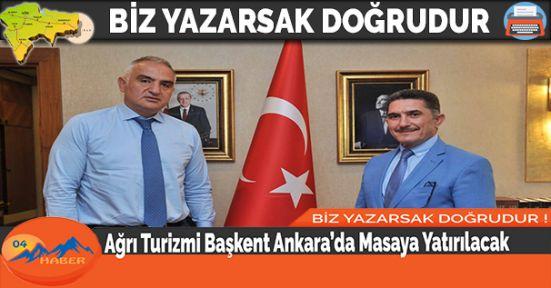 Ağrı Turizmi Başkent Ankara'da Masaya Yatırılacak
