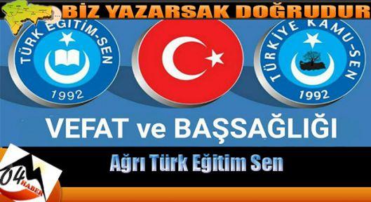 Ağrı Türk Eğitim Sen'den Başsağlığı Mesajı