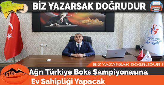 Ağrı Türkiye Boks Şampiyonasına Ev Sahipliği Yapacak