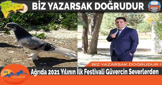 Ağrıda 2021 Yılının İlk Festivali Güvercin Severlerden