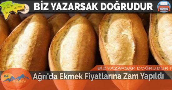 Ağrı'da Ekmek Fiyatlarına Zam Yapıldı