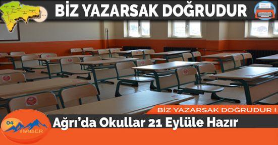 Ağrı'da Okullar 21 Eylüle Hazır