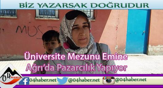 Ağrı'da Pazarcılık Yapan Üniversiteli Kadın
