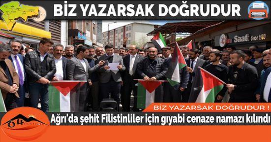 Ağrı'da şehit Filistinliler için gıyabi cenaze namazı kılındı