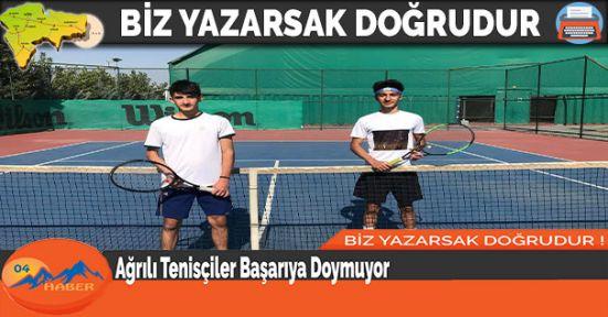 Ağrılı Tenisçiler Başarıya Doymuyor
