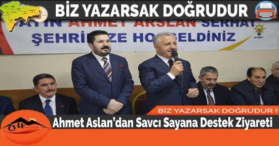 Ahmet Aslandan Savcı Sayana Destek Ziyareti