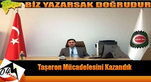 Ahmet Varol;Taşeron Mücadelesini Kazandık