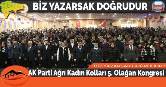 AK Parti Ağrı Kadın Kolları 5. Olağan Kongresi