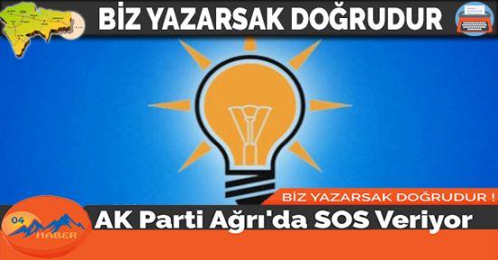 AK Parti Ağrı'da SOS Veriyor