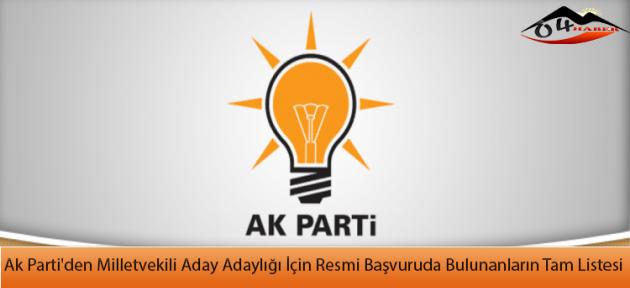 Ak Parti'den Milletvekili Aday Adaylığı İçin Resmi Başvuruda Bulunanların Tam Listesi