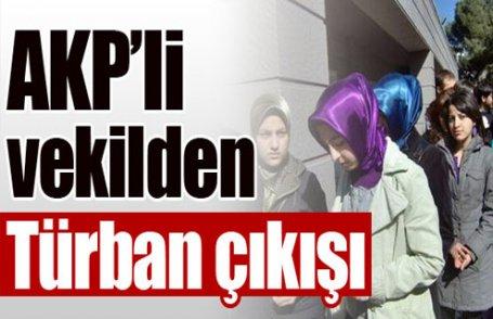 AKP'li vekilden türban çıkışı