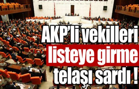 AKP'li vekillerin liste telaşı