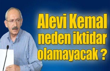 Alevi Kemal neden iktidar olamayacak ?