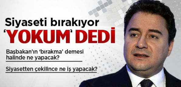 Ali Babacan siyaseti bırakıyor