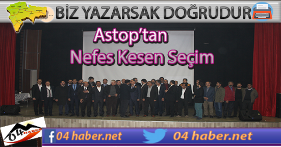 Astop'tan Nefes Kesen Seçim