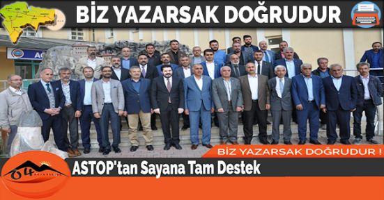 ASTOP'tan Sayana Tam Destek