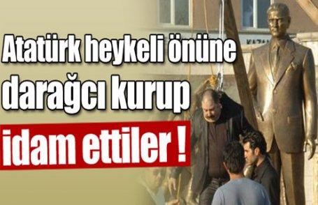 Atatürk heykeli önünde idam !