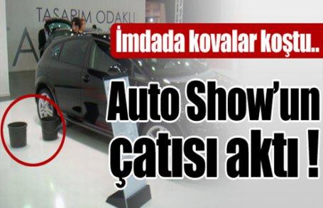 Auto Show'un çatısı aktı !