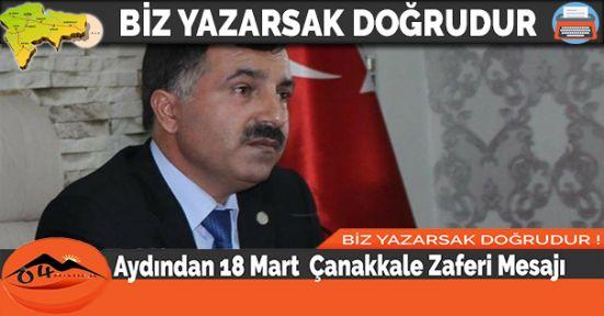 Aydından 18 Mart  Çanakkale Zaferi Mesajı