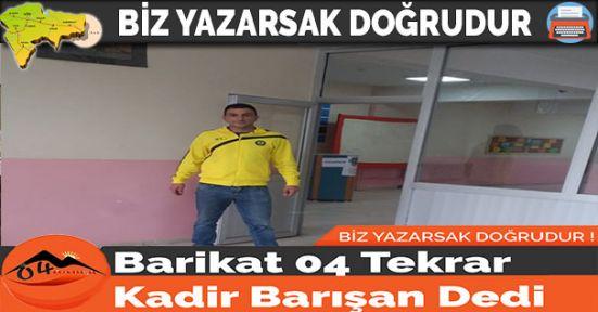 Barikat 04 Tekrar Kadir Barışan Dedi