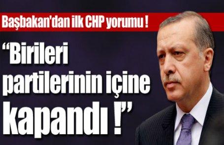 Başbakan'dan ilk CHP yorumu !