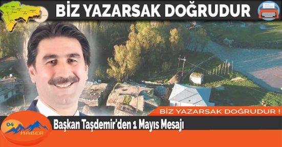 Başkan Taşdemir'den 1 Mayıs Mesajı