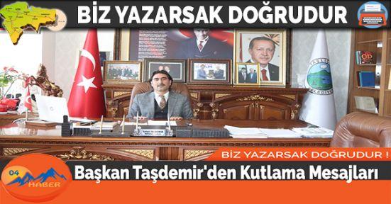 Başkan Taşdemir'den Kutlama Mesajları