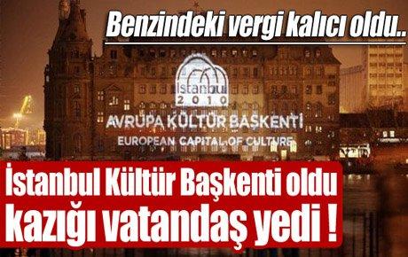 Benzinde 'Kültür Başkenti' kazığı !