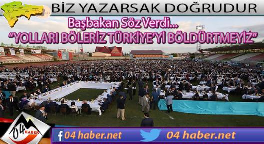 """Binali Yıldırım """"YOLLARI BÖLERİZ TÜRKİYE'Yİ BÖLDÜRTMEYİZ"""""""