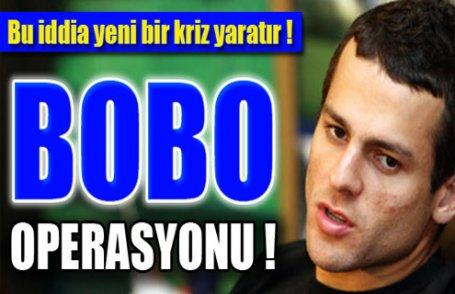 Bobo operasyonu !